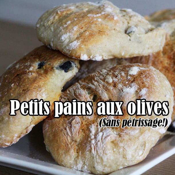 #Vidéo : Petits pains aux olives (sans pétrissage)